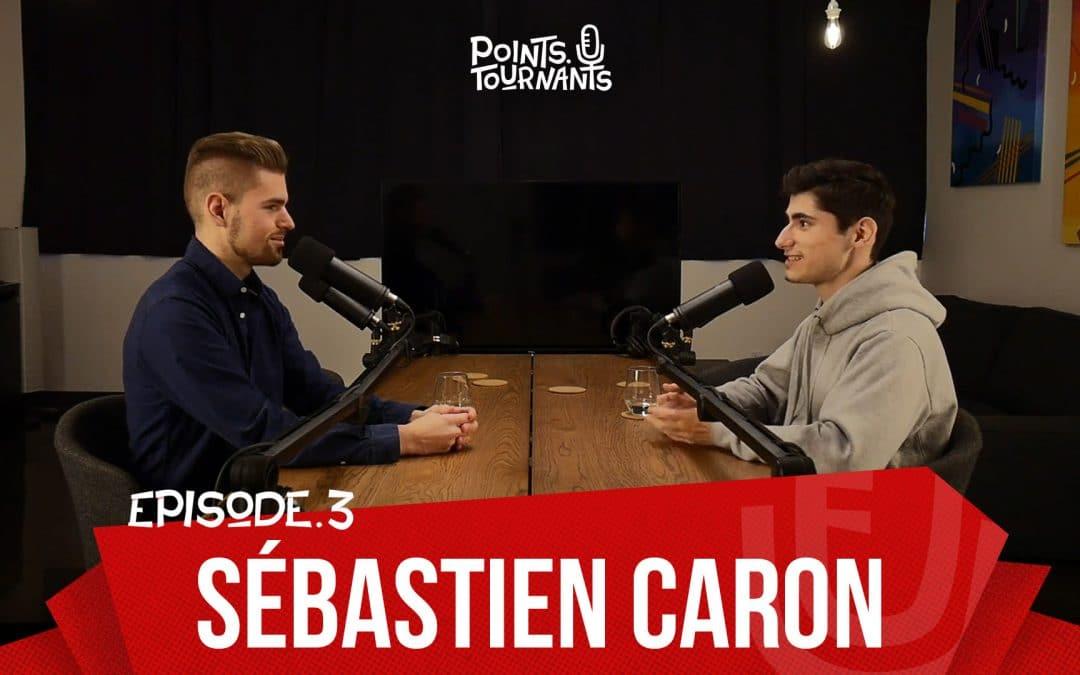 Points Tournants #3 Automatiser son entreprise – Avec Sebastien Caron