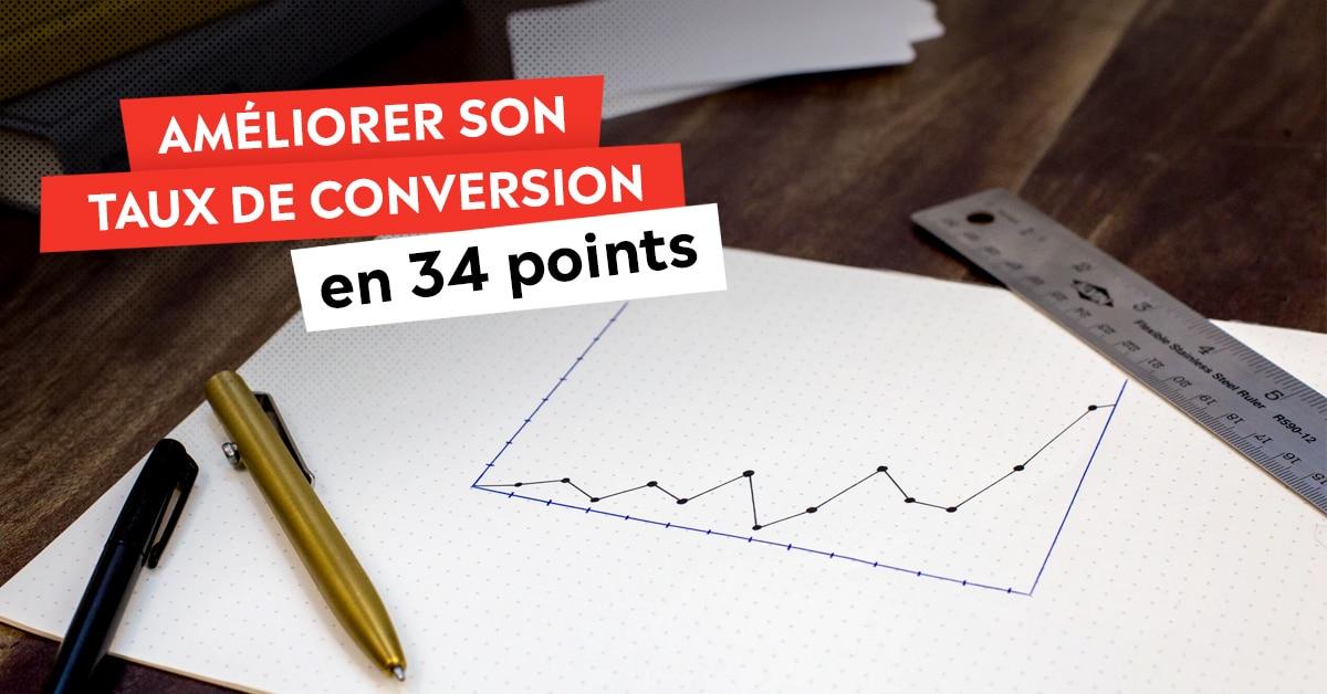 34 astuces pour améliorer ton taux de conversion